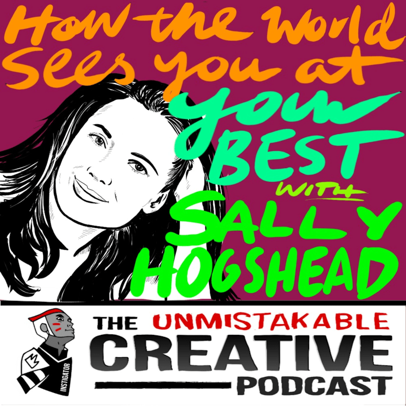 Sally Hogshead – How The World Sees You At Your Best [AUDIO]