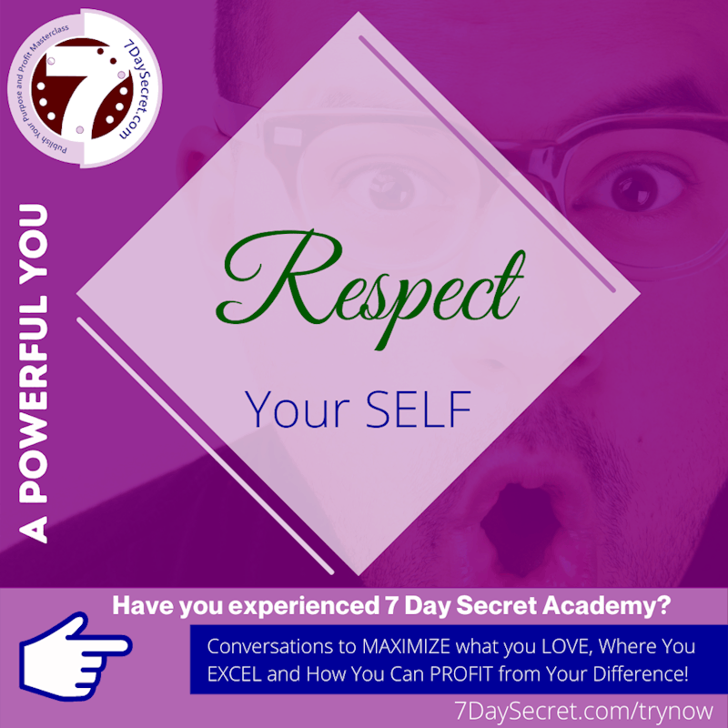 A Powerful YOU | Respect Your SELF