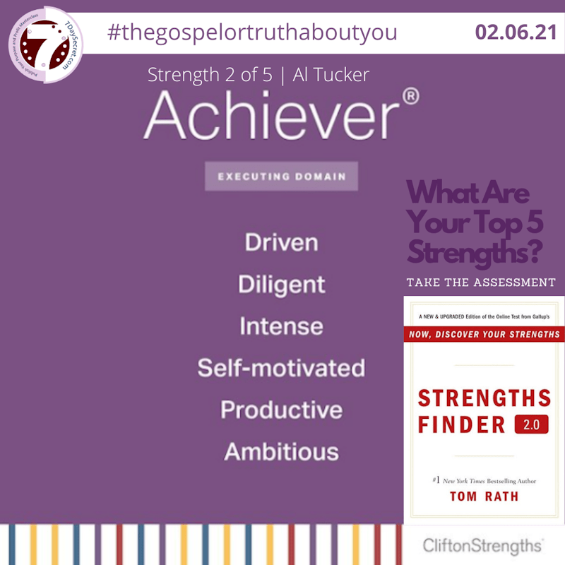 How I Use My ACHIEVER Strength Theme To Help You Win
