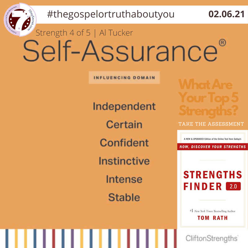 How I Use My SELF-ASSURANCE Strength Theme To Help You Win